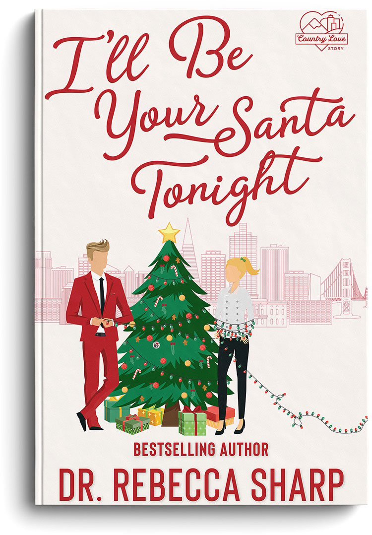 I'll Be Your Santa Tonight by Dr. Rebecca Sharp